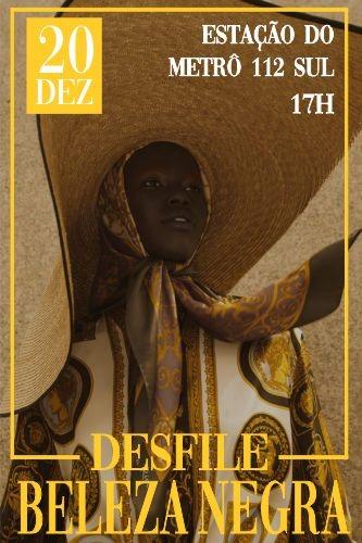 12ª edição do Desfile Beleza Negra acontece dia 20 em Brasília
