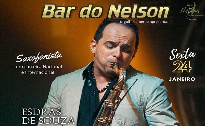 O saxofonista Esdras de Souza se apresenta no Bar do Nelson.