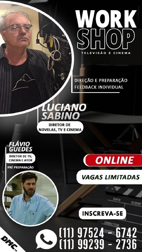 A arte de atuar: Workshop com Luciano Sabino e Flavio Guedes 05/06