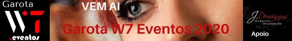 Inscreva se Concurso Garota W7 Eventos