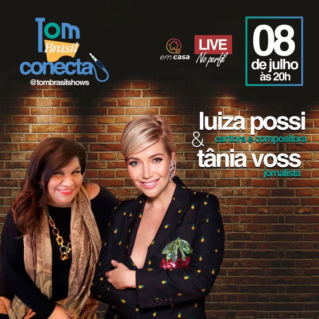 Tom Brasil Conecta Live com Luiza Possi & Tânia Voss