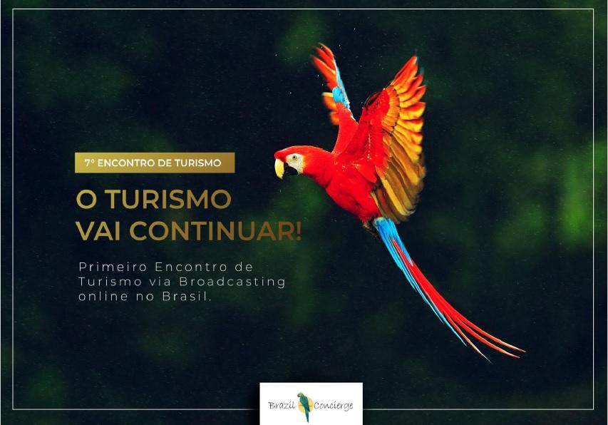 """7o Encontro de Turismo """"O TURISMO VAI CONTINUAR"""""""