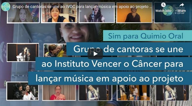"""Grupo de cantoras se unem ao IVOC para lançar música """"Sim Para Quimio Oral """""""