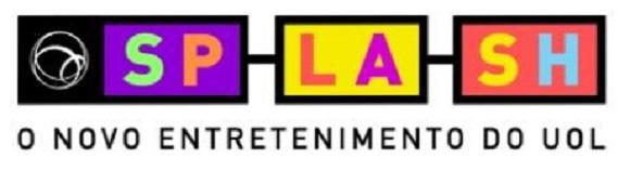 SPLASH o novo entretenimento da UOL