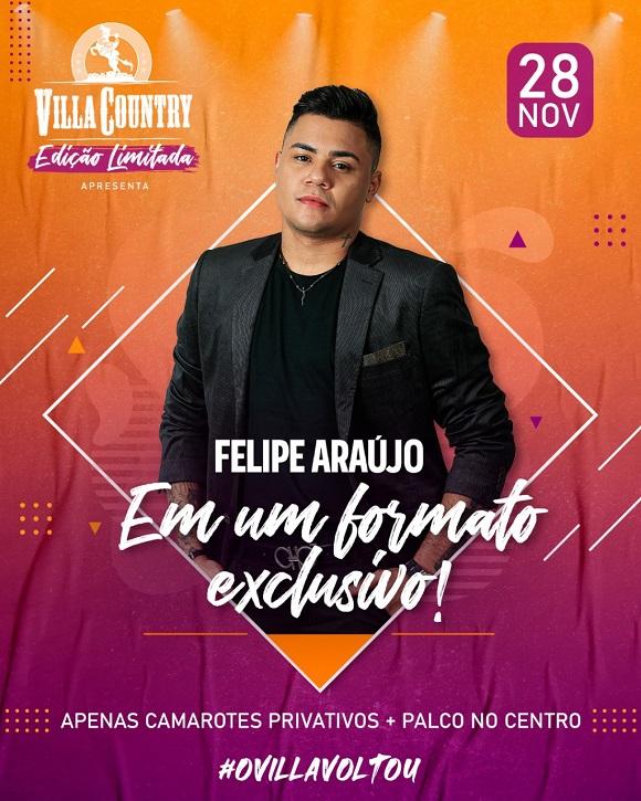 Felipe Araújo anuncia show dia (28) no Villa Country