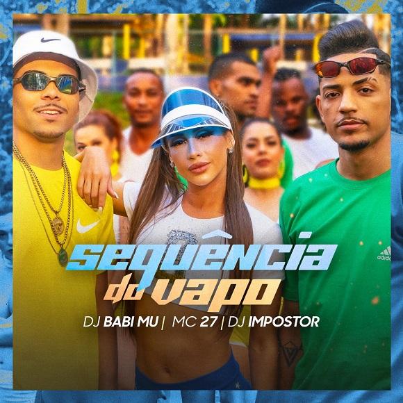 Ex-Panicat Babi Mu agora como Dj lançou a música  ''Sequencia do Vapo''