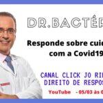 Canal Click Jo Ribeiro: Dr. Bactéria responde sobre Covid19 no dia 05/03