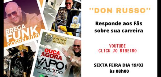 Canal Click Jo Ribeiro entrevista o cantor Pop/Funk Gospel Don Russo