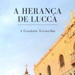 Lançamento: A Herança de Lucca dia 10 de Março