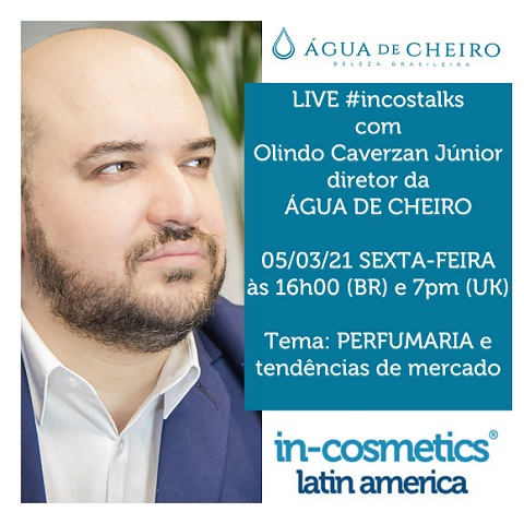 A in-cosmetics Latin America  acaba de divulgar as datas e os temas inicia 05/03 as lives no Instagram