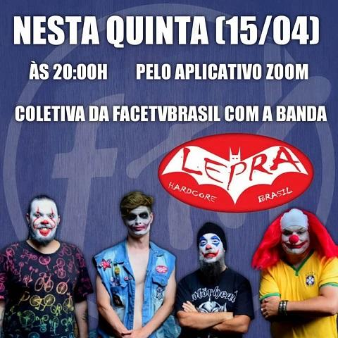 A Banda Lepra participa coletiva do Portal Face TV Brasil