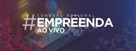 EPTV, em parceria com o Sebrae, realiza Conexão Regional Empreenda Ao Vivo