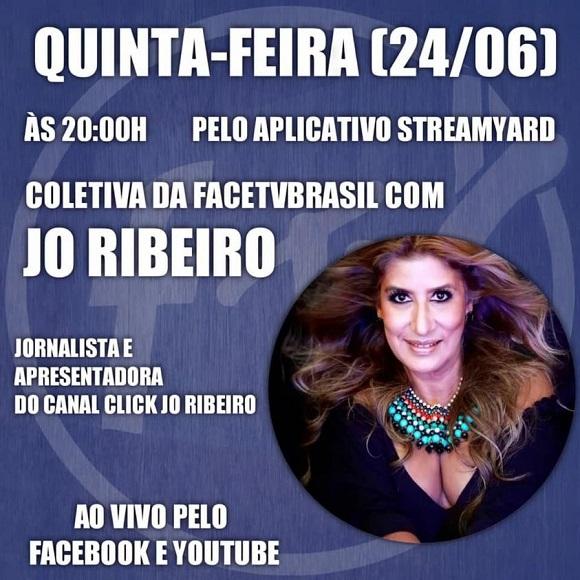 Coletiva da FACETVBRASIL com a Jo Ribeiro Jornalista dia 24