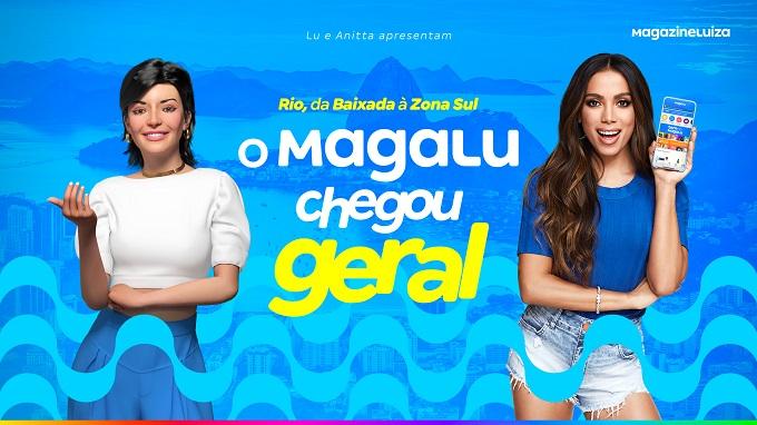 Magalu cria hit com Lu e Anitta para marcar chegada ao Rio