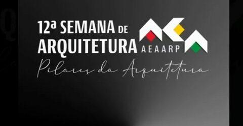 AEAARP terá palestrantes nacionais e estrangeiros na 12ª Semana de Arquitetura